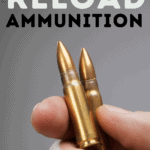 Learn How to Reload Ammunition - Pin