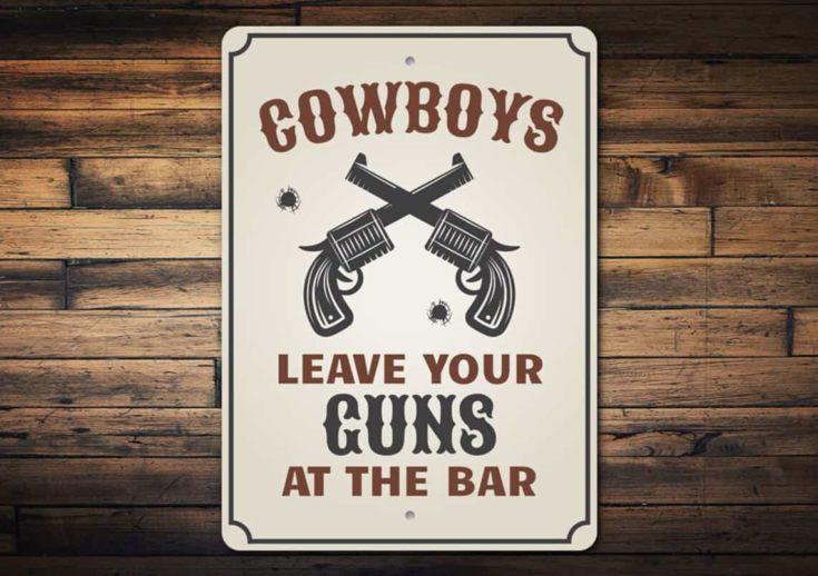 Leave Guns At Bar Sign