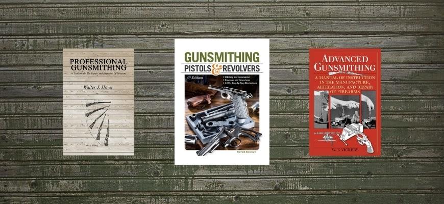 Best Gunsmithing Books